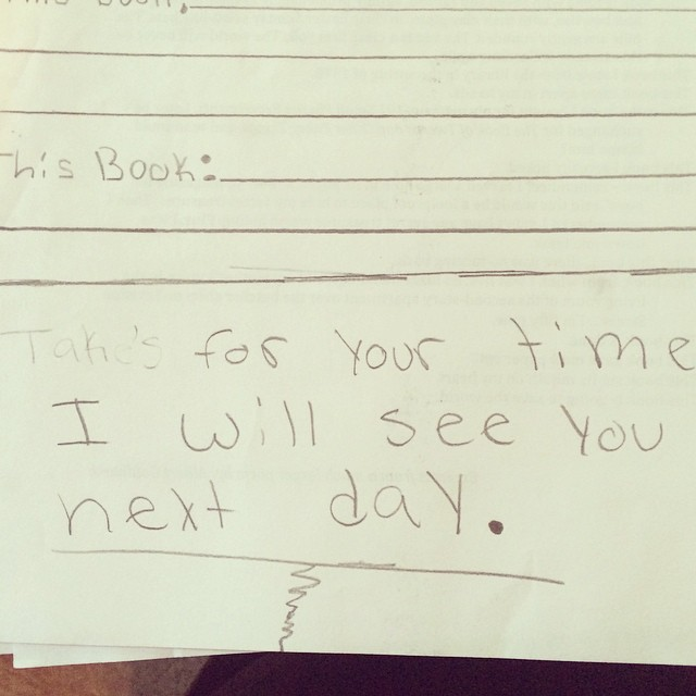 """Thank you for your time. I will see you next day."" - A note from a Hands On Stanzas student to her Poet In Residence"